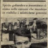 Titolo di un articolo di Rolando Sartori, estratto da «La Notte», 5 agosto 1966