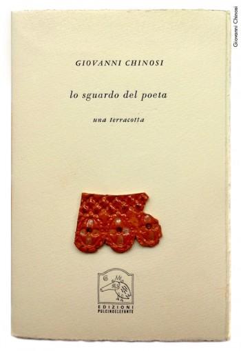 Giovanni Chinosi dedica a Fabrizio un suo pezzo ceramico ispirato a «Il suonatore Jones» in uno dei libri di «Pulcinoelefante». Copertina della pubblicazione «Lo sguardo del poeta. Una terracotta», 2006