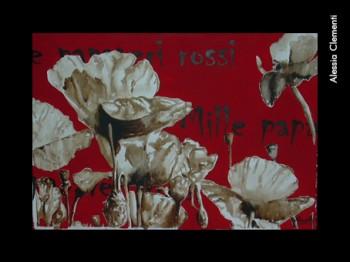 Alessia Clementi, «Mille papaveri rossi», 2009.